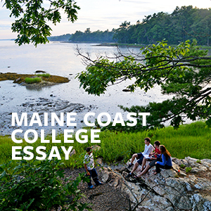 Maine Coast College Essay